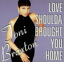 220px-Love_Shoulda_Brought_You_Home_cover