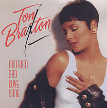 220px-Toni_Braxton_-_Another_Sad_Love_Song_U.S.